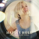 Hafdis Huld new album Dare to Dream Small cover