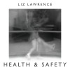 Liz Lawrence - Health & Safety cover art final
