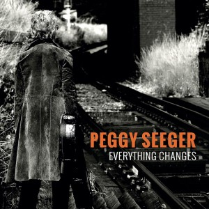 Peggy Seeger - Everything Changes